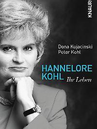 Die Hannelore Kohl-Biografie von Dona Kujacinski und Peter Kohl ist bei Knaur erschienen und kostet 9,99 Euro.