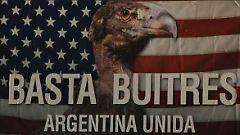 Es reicht! Ein Plakatmotiv, das den Unmut der Argentinier über das Vorgehen der US-Hedgefonds zeigt.
