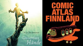"""""""Unsichtbare Hände"""" (l.) ist bei Avant erschienen, """"Comic Atlas Finnland"""" wird von Reprodukt verlegt."""