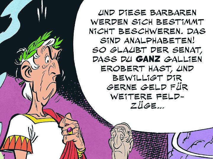 Cäsar möchte gut dastehen - widerspenstige Gallier sind ihm da ein Gräuel.