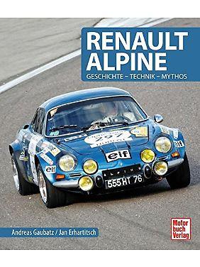"""""""Renault Alpine - Geschichte, Technik, Mythos"""" ist im Motorbuch-Verlag erschienen."""