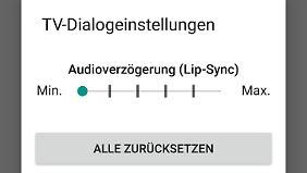 Damit Bild und Ton garantiert synchron sind, gibt's in der App die TV-Diaalogeinstellungen.