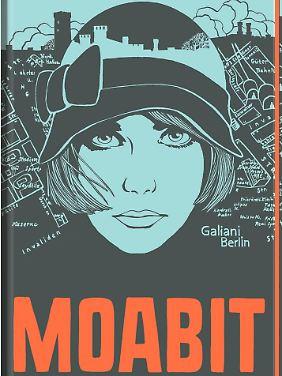 """""""Moabit"""" ist bei Galiani erschienen, 88 Seiten, Leinen, gebunden, 18 Euro."""