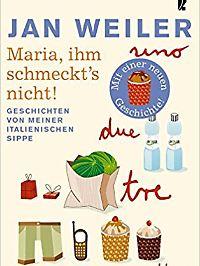 """""""Maria, ihm schmeckt's nicht"""" erschien erstmals 2003."""