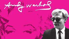 Knallbunte Marilyns und unzählige Campbell-Dosen: Andy Warhol ist Pop