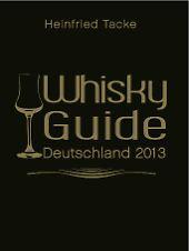 """Der """"Whisky Guide Deutschland 2013"""" ist aktuell erschienen."""